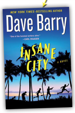 Insane City, by Dave Barry